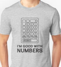 I'm good with numbers. Calculator  Boobies Unisex T-Shirt