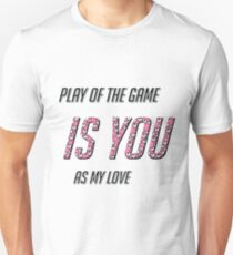 Play of the game Unisex T-Shirt