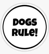 Dogs Rules! Sticker