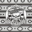 Bad Hombre Darts Shirt Greyscale by mydartshirts