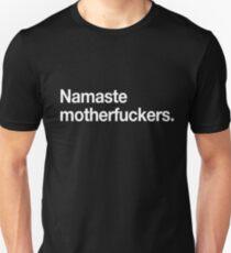 Namaste Motherfucker Slim Fit T-Shirt