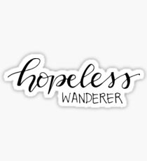 hopeless wanderer Sticker