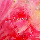 Love - Heart! by Laurie Miller