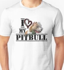 I love my Pitbull T-Shirt