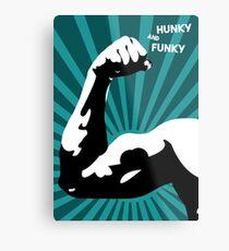 Hunky and Funky  Metal Print