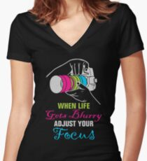 Funny Photography Saying for Artist, Photographer, and Camera Lover Women's Fitted V-Neck T-Shirt