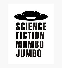 Science Fiction Mumbo Jumbo Saucer Photographic Print