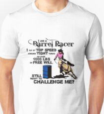 I am a Barrel Racer Unisex T-Shirt