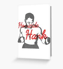 Homicide Hank - Henry Armstrong Greeting Card