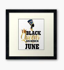 Black Queens Are Born In June Birthday Egyptian Queen Nefertiti Black Girl Magic Melanin BLM Gold Bling Framed Print