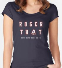 Roger That Women's Fitted Scoop T-Shirt