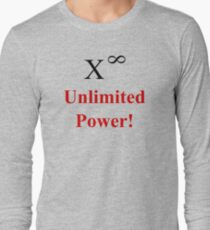 Unlimited Power! Long Sleeve T-Shirt