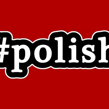Polaco - Hashtag - Blanco y negro de graphix
