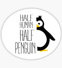 Half Human Half Penguin Sticker