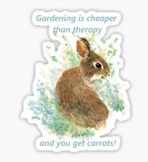 Gardening Cheaper Therapy Quote Bunny Rabbit Art  Sticker