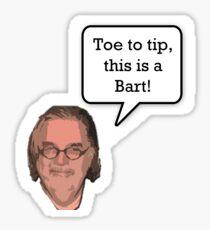 """Toe To Tip, This is a Bart!"" Matt Groenig Sticker"