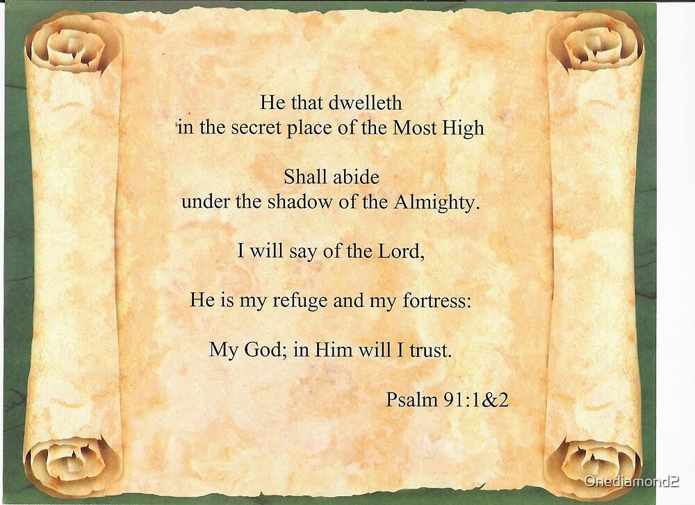 Psalms 91:1&2 by Onediamond2