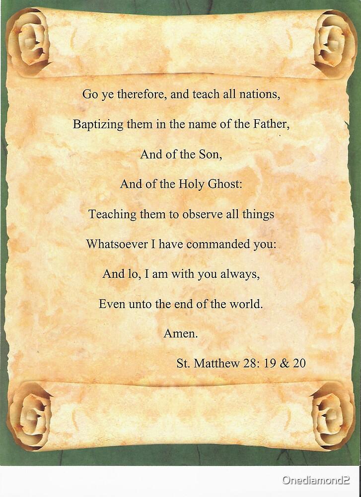 St. Matthew 28:19 & 20 by Onediamond2