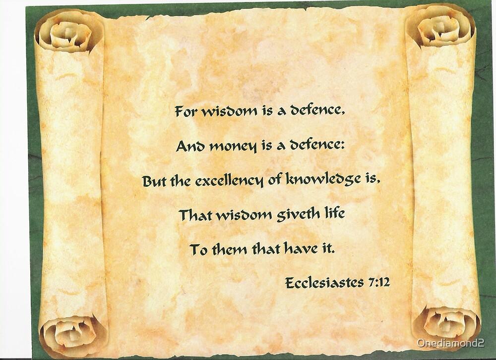 Ecclesiastes 7:12 by Onediamond2