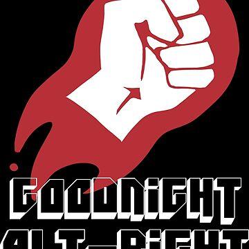 Goodnight Alt-Right by birbdoll