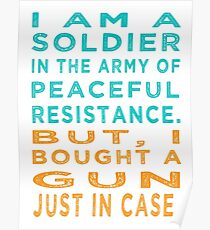 Soldier Army Peaceful Resistance Poster