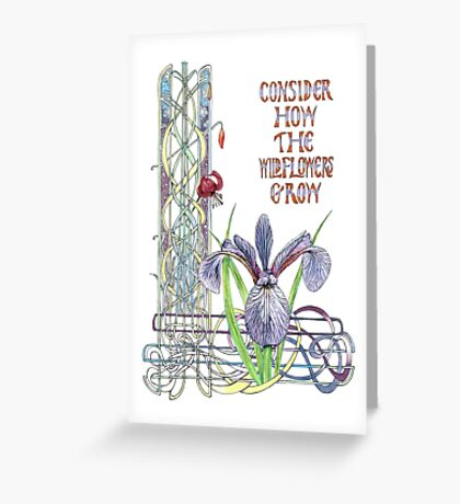 Consider the Wild Flowers Greeting Card