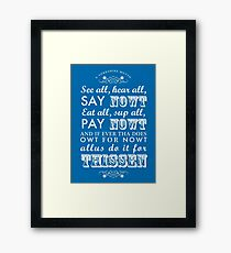 A Yorkshire Motto Framed Print
