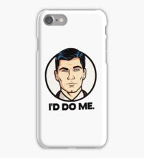 I'D DO ME iPhone Case/Skin