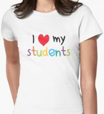 I Heart My Students Teacher Love Womens Fitted T-Shirt