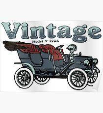 Vintage Car Model T 1906 - Retro Automobile Vehicle Lovers Design Poster