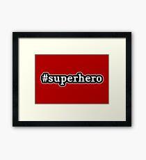 Superhero - Hashtag - Black & White Framed Print
