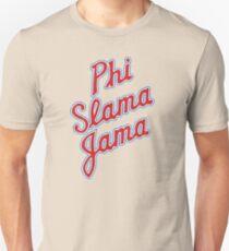 Phi Slama Jama Unisex T-Shirt