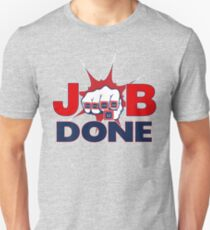 JOB DONE - 5X Super Bowl Champions! Unisex T-Shirt