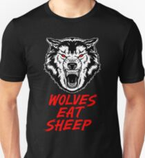 Wolf - Wolves Eat Sheep - Gym Quote T-Shirt