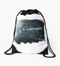 Remember I love you - Stydia Drawstring Bag