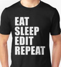 Eat Sleep Edit Repeat T Shirt Film Student Maker Editor You Video Tube Vlog Vlogger Unisex T-Shirt