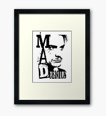 MAD GENIUS Framed Print