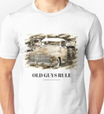 Old Guys Rule It took decades to look this good. Unisex T-Shirt