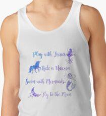 Play with Fairies, Ride a Unicorn... Tank Top