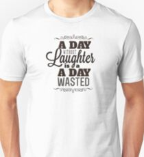 Day with Laught Unisex T-Shirt