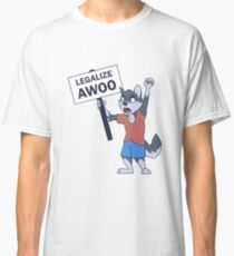 Legalize Awoo Classic T-Shirt