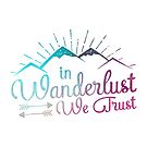 Trust Your Wanderlust by Jessica Caldwell