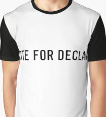 Vote for Declan  Graphic T-Shirt