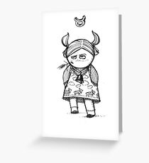 Zodiac sign Taurus. Don't cere... Greeting Card