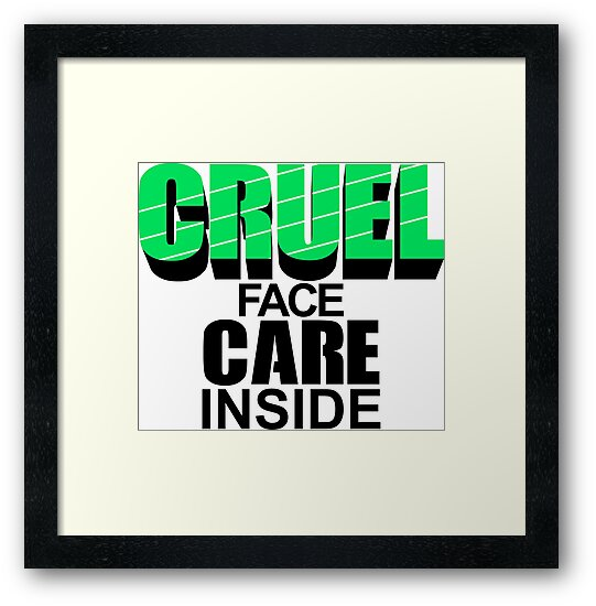 CRUEL FACE CARE INSIDE by calvindaws