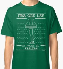 A Christmas Story, Fragile - It must be Italian Classic T-Shirt