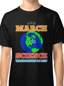 March For Science Washington DC TShirt Earth Day Shirt Classic T-Shirt