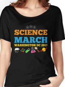 Science Shirt For March For Science Washington DC  Women's Relaxed Fit T-Shirt