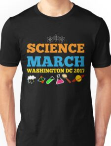 Science Shirt For March For Science Washington DC  Unisex T-Shirt