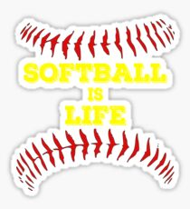 Softball Is Life Girls Shirt With Sayings For Women Sticker